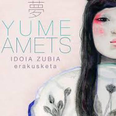 'Yume amets'