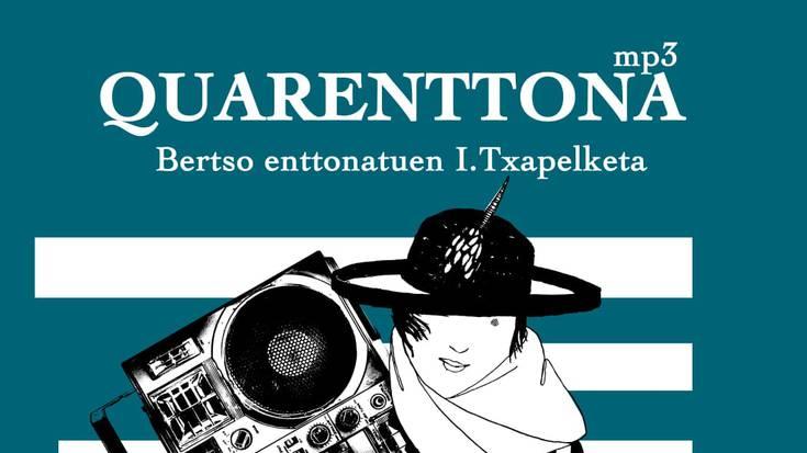 'Quarenttona' bertso abestuen lehiaketa antolatu du Durangaldeko Bertso Eskolak