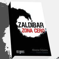 'Zaldibar Zona Cero'