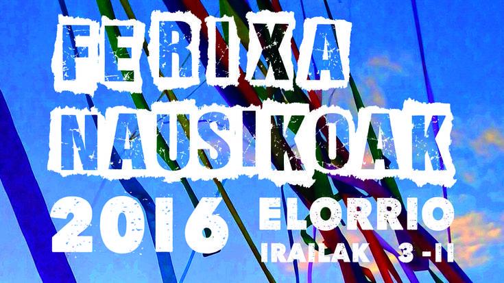 Elorrioko Ferixa Nausikoak 2016