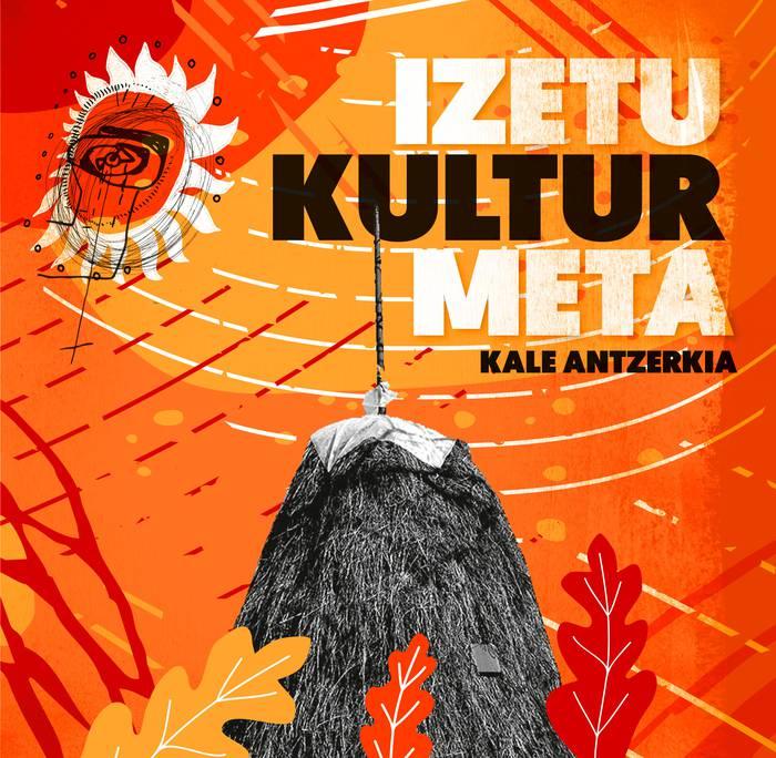 Izetu Kultur Meta kale-antzerki jaialdia antolatu dute Elorrion