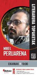 Literatura topaketak: Mikel Peruarena