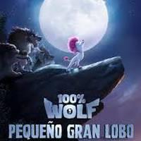 '100% Wolf:pequeño gran lobo'