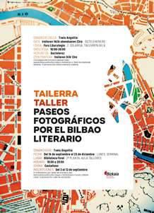 Tailerra: Paseos fotográficos por el Bilbao literario
