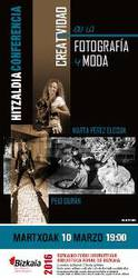 Hitzaldia: Creatividad en la fotografía y moda